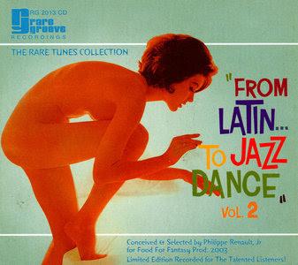 VA – From Latin… To Jazz Dance, Volume 2 (2003)