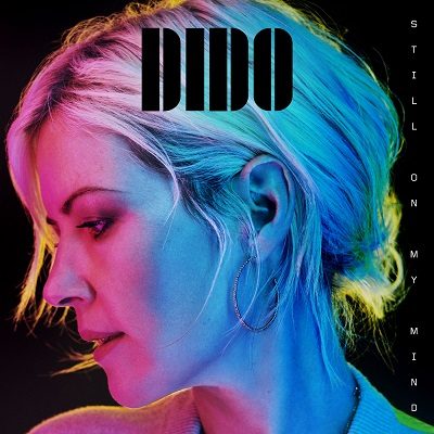 Dido – Still on My Mind (2019