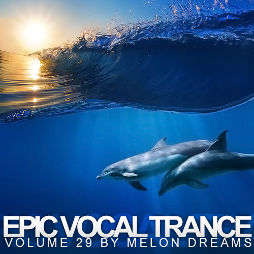 V.A. Epic Vocal Trance Volume 29 (2014)