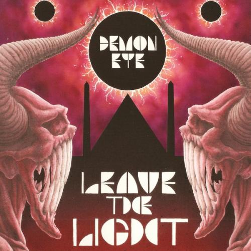 Demon Eye - Leave The Light (2014)