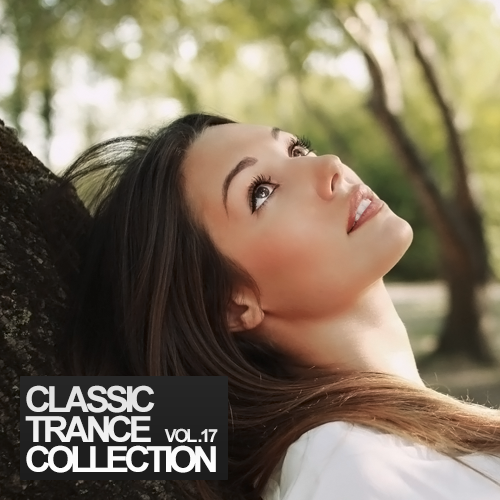 V.A. Classic Trance Collection Vol.17 (2014)