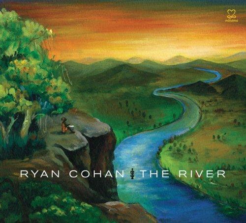 Ryan Cohan - The River (2013)