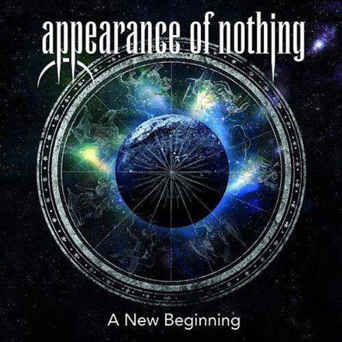 Appearance of Nothing - A New Beginning (2014)