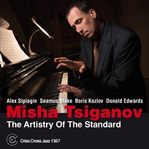 Misha Tsiganov Quintet - The Artistry of the Standard (2014)