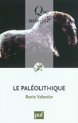 Le Paléolithique - Boris Valentin