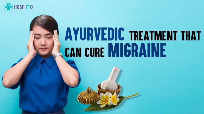 ayurvedic migraine treatment