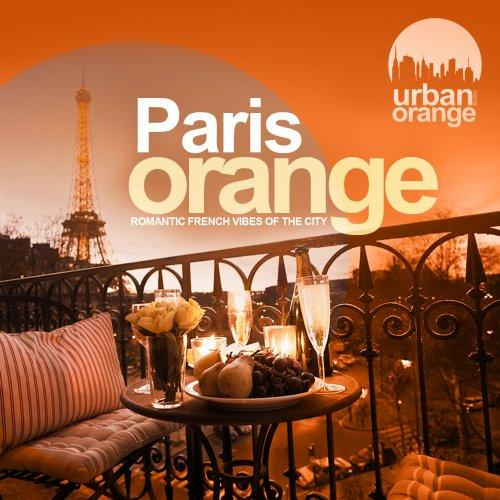 VA – Paris Orange (Romantic French Vibes of the City) -(2018)