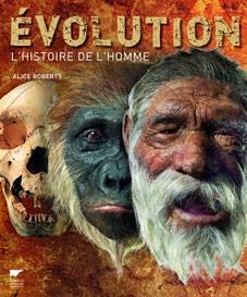 Evolution, l'histoire de l'homme