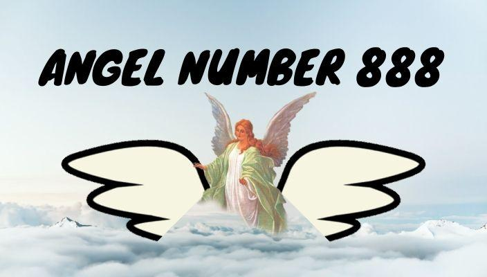Angel number 888 meaning and symbolism