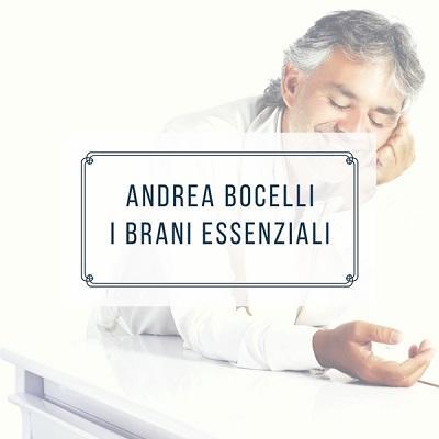 Artista: Andrea Bocelli Titolo: I Brani Essenziali Anno di pubblicazione: 2016