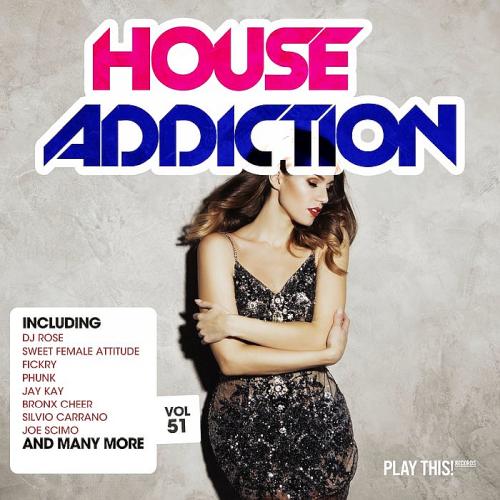 House Addiction Vol. 51 (2019)