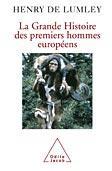 La grande histoire des premiers européens