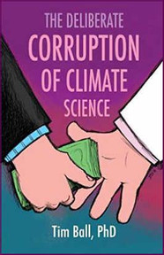 Tim Ball PhD - Book Deliberate Corruption Climate Science.jpg