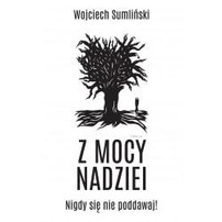 Z Mocy Nadziei wyd. II