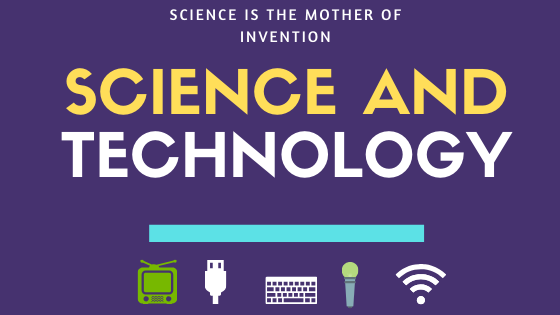 What is Science and Technology