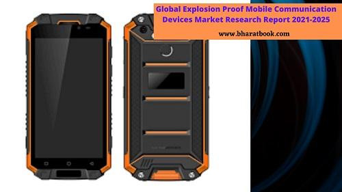 globalexplosionproofmobilecommunicationdevicesmarketresearchreport.jpg