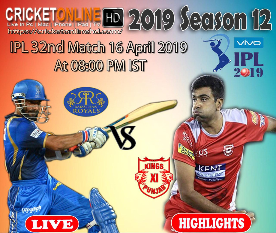 IPL 2019 Today's 32nd Match Kings XI Punjab Vs Rajasthan Royals At Chandigarh