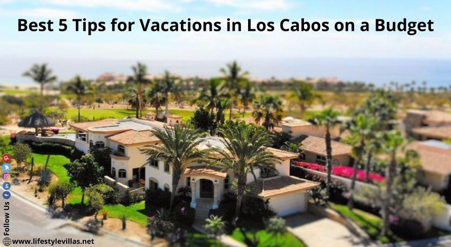 best5tipsforvacationsinloscabosonabudget.jpg