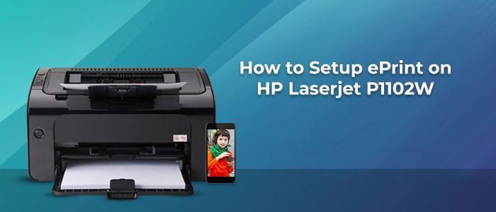 How-to-Setup-ePrint-on-HP-Laserjet-P1102W.jpg