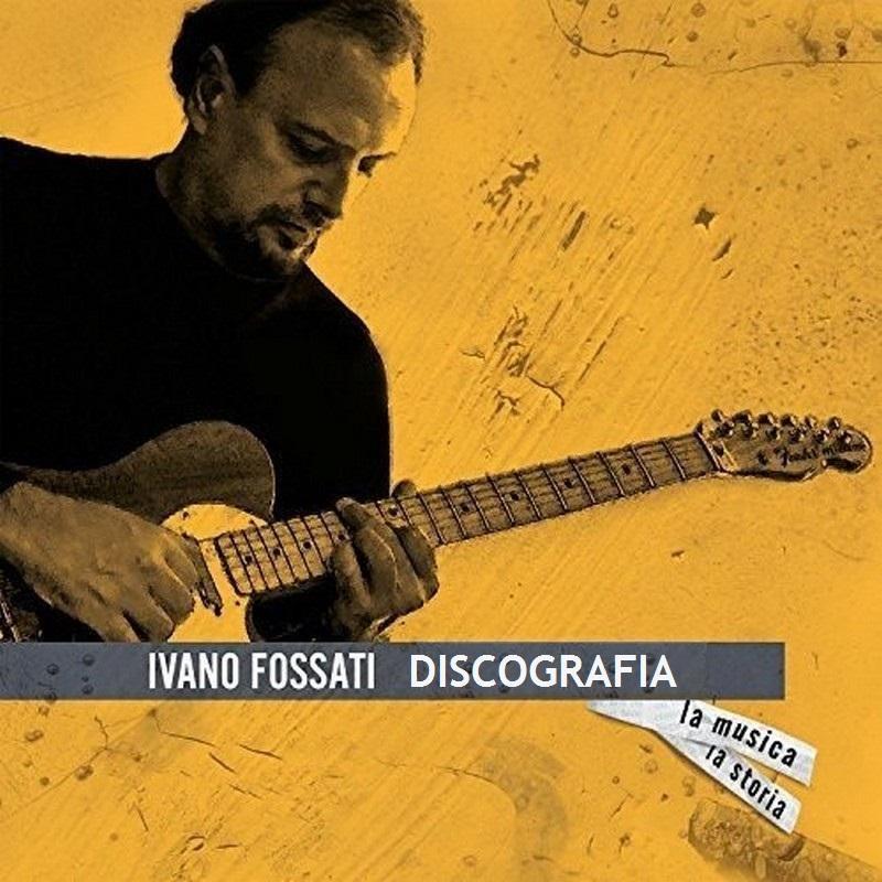 Ivano Fossati Discografia 1971 2017